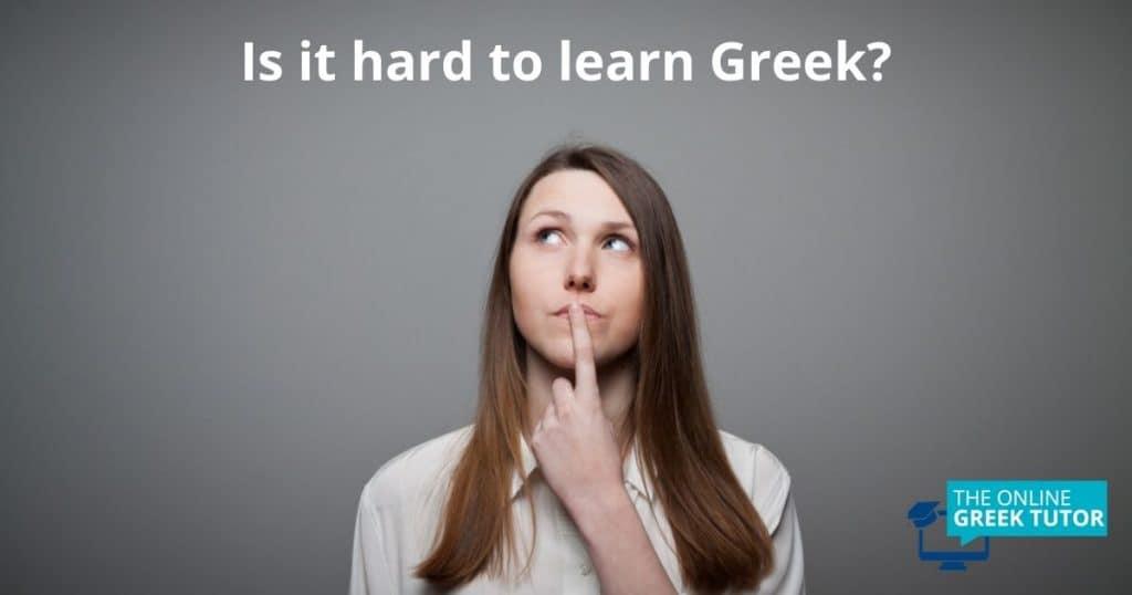 is-it-hard-to-learn-greek