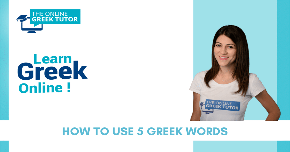 how-use-greek-words