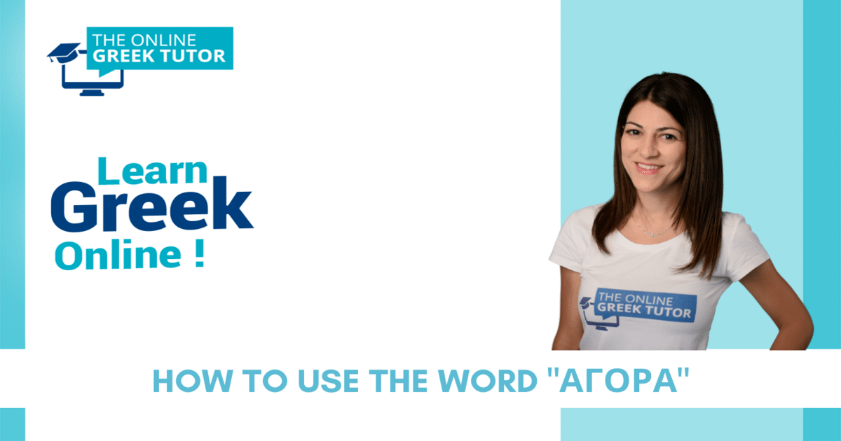 how-to-use-the-word-quot-agora-quot